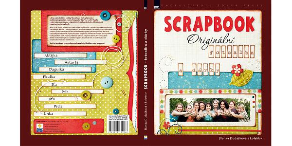 Kniha Scrapbook - originální fotoalba a dárky, autorkami jsme my všechny